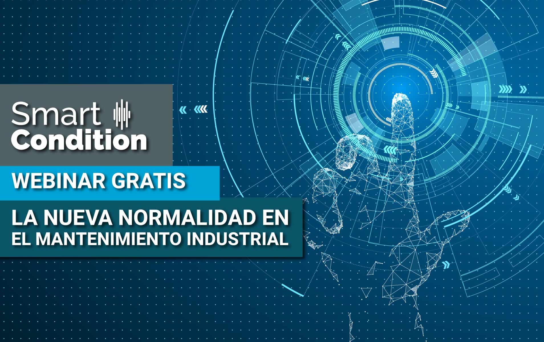 Clusmin-Webinar-La-nueva-normalidad-en-el-mantenimiento-industrial-SmartCondition