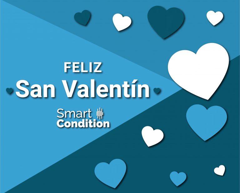 San Valentin 2021- Smart Condition